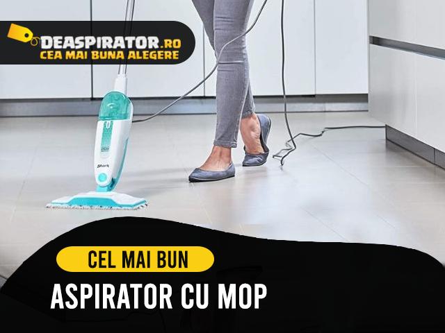 aspirator cu mop