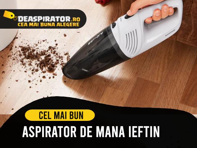 aspirator de mana ieftin